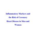 Inflammatory Markers and the Risk of Coronary Heart Disease in Men and Women