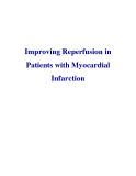 Improving Reperfusion in Patients with Myocardial Infarction