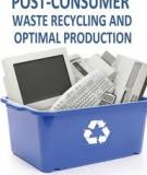 POST-CONSUMER WASTE RECYCLING AND OPTIMAL PRODUCTION
