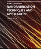 RECENT ADVANCES IN NANOFABRICATION TECHNIQUES AND APPLICATIONS_2