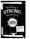 Building a STRONG Vocabulary : A 12 Week plan for students