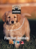 Britannica Discovery Library: Familiar Animals