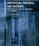 ARTIFICIAL NEURAL NETWORKS INDUSTRIAL AND CONTROL ENGINEERING APPLICATIONS