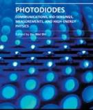 PHOTODIODES – COMMUNICATIONS, BIO-SENSINGS, MEASUREMENTS AND HIGH-ENERGY PHYSICS