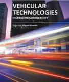 VEHICULAR TECHNOLOGIES: INCREASING CONNECTIVITY