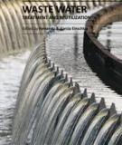 WASTE WATER TREATMENT AND REUTILIZATION