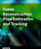 Scene Reconstruction, Pose Estimation and Tracking