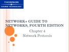 NETWORK+ GUIDE TO  NETWORKS, FOURTH  EDITION - CHAPTER 4