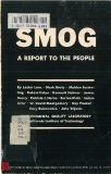SMOG A REPORT TO THE PEOPLE By Lester Lees  Mark Braly  Mahlon Easterling  Robert Fisher