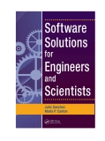 Software Solutions for Engineers and Scientists by Julio Sanchez and Maria P. Canton