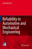 Reliability in Auttive and Mechanical Engineering