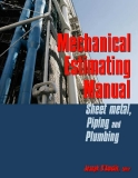 Mechanical Estimating Manual Sheet Metal, Piping and Plumbing
