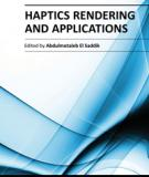 HAPTICS RENDERING AND APPLICATIONS
