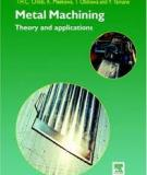 Metal Machining Theory and Application