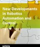 New Developments in Robotics, Automation and Control