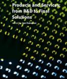 Products and Services; from R&D to Final Solutions