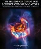The Hands-On Guide for Science Communicators: A Step-by-Step Approach to Public Outreach 1st (first) edition by Lars Lindberg Christensen