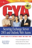 Securing Exchange Sever 2003 and Outlook Web Access