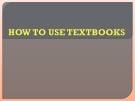 How to use textbooks