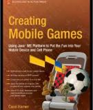 Using JavaTM ME Platform to Put the Fun into Your Mobile Device and Cell Phone