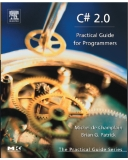 Praise for C# 2.0: Practical Guide for Programmers!
