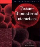 An Introduction To Tissue- Biomaterial Interactions