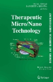 BioMEMS and Biomedical Nanotechnology - Volume III Therapeutic Micro/Nanotechnology