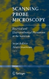 SCANNING PROBE MICROSCOPY ELECTRICAL AND ELECTROMECHANICAL PHENOMENA AT THE NANOSCALE Volume II
