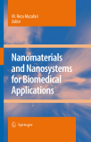Nanomaterials and Nanosystems for Biomedical Applications