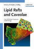 Lipid Rafts and Caveolae - From Membrane Biophysics to Cell Biology