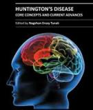 HUNTINGTON'S DISEASE – CORE CONCEPTS AND CURRENT ADVANCES