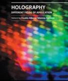 HOLOGRAPHY DIFFERENT FIELDS OF APPLICATION