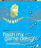 Macromedia Flash™ MX Game Design Demystified: The Official Guide to Creating Games with Flash