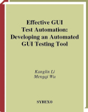 Effective GUI Test Automation: Developing an Automated GUI Testing Tool
