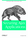Book Securing Ajax Applications