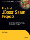 Practical JBoss  Seam Projects