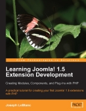 Learning Joomla 1.5 Extension Development Creating Modules, Components, and Plug-Ins with PHP