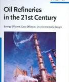 Ozren Ocic Oil Refineries in the 21st Century