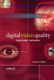 Digital Video Quality Vision Models and Metrics
