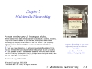Computer Networking: A Top Down Approach Featuring the Internet - Chapter 7 Multimedia Networking