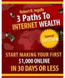 3 Paths ToInternet Wealth