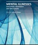 MENTAL ILLNESSES – EVALUATION, TREATMENTS AND IMPLICATIONS