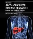 TRENDS IN ALCOHOLIC LIVER DISEASE RESEARCH – CLINICAL AND SCIENTIFIC ASPECTS