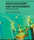 DRUG DISCOVERY AND DEVELOPMENT – PRESENT AND FUTURE