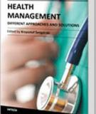HEALTH   MANAGEMENT –  DIFFERENT APPROACHES AND SOLUTIONS