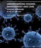 UNDERSTANDING HIV/AIDS MANAGEMENT AND CARE – PANDEMIC APPROACHES IN THE 21ST CENTURY