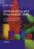 Data Analysis and Presentation Skills an intro for the life and med sciences j willis wiley