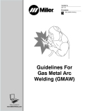 Processes MIG (GMAW) WeldingGuidelines For Gas Metal Arc Welding