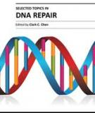 SELECTED TOPICS IN DNA REPAIR