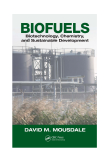 BIOFUELS - Biotechnology, Chemistry, and Sustainable Development